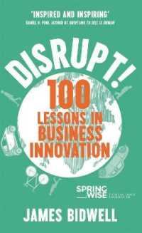 Link to an enlarged image of Disrupt : 100 Lessons in Business Innovation (Reprint)
