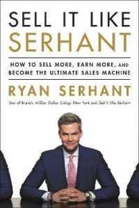 Link to an enlarged image of Sell It Like Serhant : How to Sell More, Earn More, and Become the Ultimate Sales Machine -- Paperback / softback