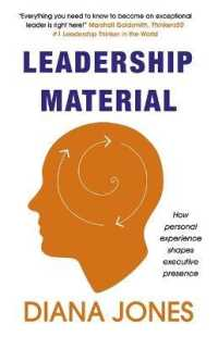 Link to an enlarged image of Leadership Material : How Personal Experience Shapes Executive Presence (Reprint)