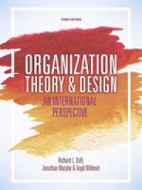 Books Kinokuniya Organization Theory And Design An International Perspective Paperback Softback 3 Ed Daft Richard L Murphy Jonathan Willmott Hugh 9781473726383