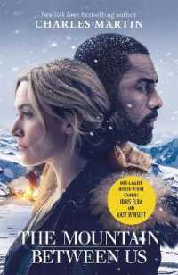 Link to an enlarged image of Mountain between Us : Now a major motion picture starring Idris Elba and Kate Winslet -- Paperback / softback