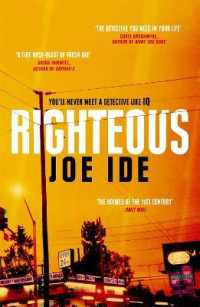 Link to an enlarged image of Righteous : An Iq novel -- Paperback / softback
