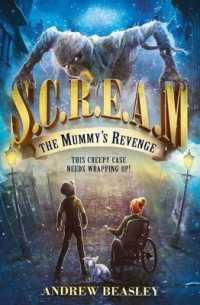 Link to an enlarged image of S.C.R.E.A.M (1) : Mummy's Revenge (S.C.R.E.A.M) -- Paperback / softback