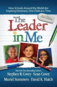 Link to an enlarged image of The Leader in Me : How Schools around the World Are Inspiring Greatness, One Child at a Time (2nd)