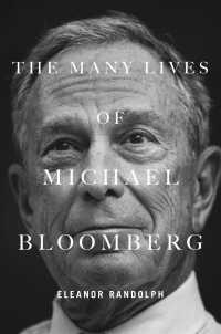 Link to an enlarged image of The Many Lives of Michael Bloomberg