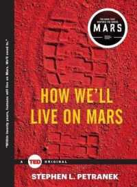 Link to an enlarged image of How We'll Live on Mars (Ted Books)