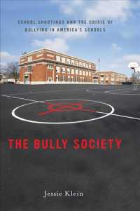 Link to an enlarged image of The Bully Society : School Shootings and the Crisis of Bullying in Americas Schools (Reprint)