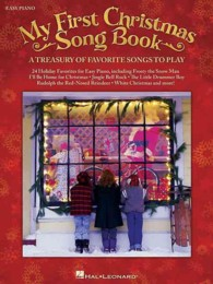 Link to an enlarged image of My First Christmas Song Book : A Treasury of Favorite Songs to Play: Easy Piano