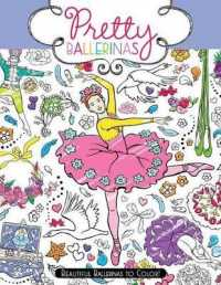 Link to an enlarged image of Pretty Ballerinas : Beautiful Ballerinas to Color! (Pretty) (CLR CSM)