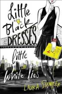 Link to an enlarged image of Little Black Dresses, Little White Lies (Reprint)