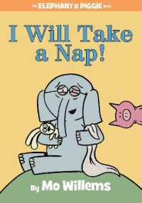 I Will Take a Nap! ( Elephant and Piggie Book #23 ) 9781484716304