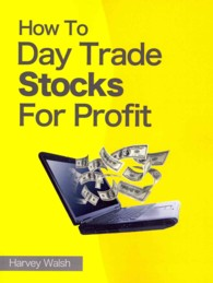Link to an enlarged image of How To Day Trade Stocks For Profit