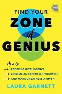 Link to an enlarged image of Find Your Zone of Genius : How to Redefine Intelligence, Become an Expert on Yourself, and Make Greatness a Given (Ignite Reads)