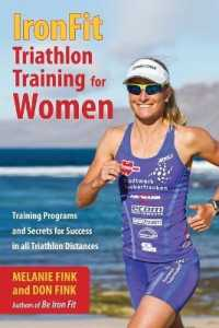 Link to an enlarged image of Ironfit Triathlon Training for Women : Training Programs and Secrets for Success in All Triathlon Distances
