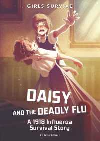Link to an enlarged image of Daisy and the Deadly Flu : A 1918 Influenza Survival Story (Girls Survive)