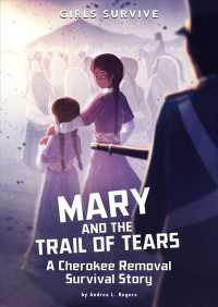 Link to an enlarged image of Mary and the Trail of Tears : A Cherokee Removal Survival Story (Girls Survive)