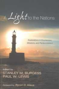 Link to an enlarged image of A Light to the Nations : Explorations in Ecumenism, Missions, and Pentecostalism