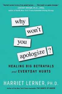 Link to an enlarged image of Why Won't You Apologize? : Healing Big Betrayals and Everyday Hurts (Reprint)