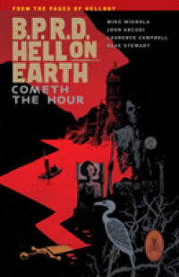 Link to an enlarged image of B.P.R.D. Hell on Earth 15 : Cometh the Hour (B.P.R.D.)