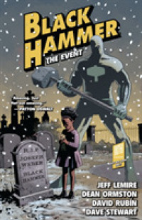 Link to an enlarged image of Black Hammer 2 : The Event (Black Hammer)