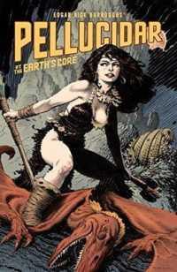 Link to an enlarged image of Edgar Rice Burroughs' Pellucidar : At the Earth's Core (Edgar Rice Burroughs' Pellucidar)