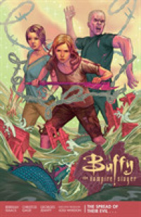Link to an enlarged image of Buffy the Vampire Slayer Season 11, 1 : The Spread of Their Evil (Buffy the Vampire Slayer)