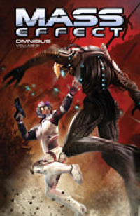 Link to an enlarged image of Mass Effect Omnibus 2 (Mass Effect Omnibus)
