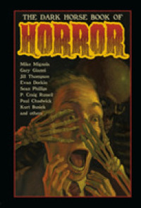 Link to an enlarged image of The Dark Horse Book of Horror : Thirty-five Strange Mysteries of the Lost and Risen Dead and the Fiends Who Lay Them Down, Told in Words and Pictures-