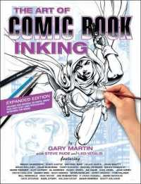 Link to an enlarged image of The Art of Comic Book Inking (Art of) (Expanded)