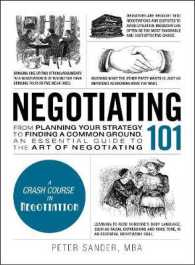 Link to an enlarged image of Negotiating 101 : From Planning Your Strategy to Finding a Common Ground, an Essential Guide to the Art of Negotiating (Adams 101)