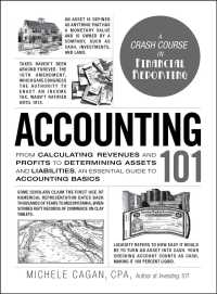 Link to an enlarged image of Accounting 101 : From Calculating Revenues and Profits to Determining Assets and Liabilities, an Essential Guide to Accounting Basics (Adams 101)