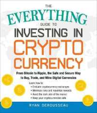 Everything Guide to Investing in Cryptocurrency 9781507209325