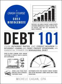 Link to an enlarged image of Debt 101 : From Interest Rates and Credit Scores to Student Loans and Debt Payoff Strategies, an Essential Primer on Managing Debt (Adams 101)