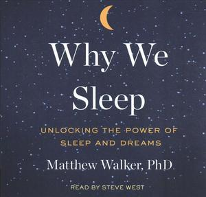Link to an enlarged image of Why We Sleep (12-Volume Set) : Unlocking the Power of Sleep and Dreams (Unabridged)