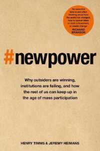 Link to an enlarged image of New Power : Why outsiders are winning, institutions are failing, and how the rest of us can -- Paperback / softback