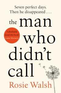 Man Who Didn't Call -- Paperback / softback 9781509828302