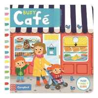 Link to an enlarged image of Busy Cafe (Busy Books) -- Board book