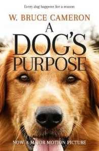 Link to an enlarged image of Dog's Purpose (A Dog's Purpose) -- Paperback (Open Marke)