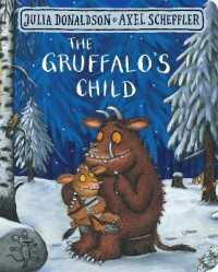 Link to an enlarged image of Gruffalo's Child (The Gruffalo) -- Board book