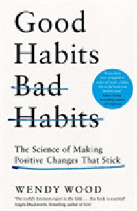 Link to an enlarged image of Good Habits, Bad Habits -- Paperback (English Language Edition)