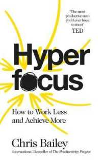 Link to an enlarged image of Hyperfocus: How to Work Less to Achieve More