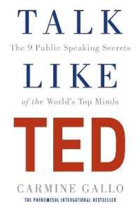 Link to an enlarged image of Talk Like Ted : The 9 Public Speaking Secrets of the World's Top Minds -- Paperback / softback