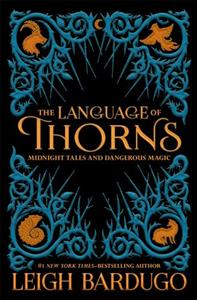 Link to an enlarged image of Language of Thorns : Midnight Tales and Dangerous Magic (The Language of Thorns) -- Paperback