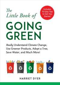 The Little Book of Going Green : Really ... by Dyer, Harriet