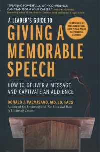 Link to an enlarged image of A Leader's Guide to Giving a Memorable Speech : How to Deliver a Message and Captivate an Audience
