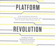 Link to an enlarged image of Platform Revolution (9-Volume Set) : How Networked Markets Are Transforming the Economy and How to Make Them Work for You: Library Edition (Spoken Word Compact Disc + CD-ROM UN)