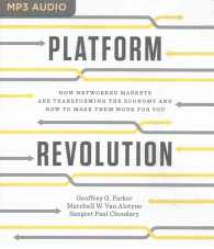 Link to an enlarged image of Platform Revolution : How Networked Markets Are Transforming the Economy and How to Make Them Work for You (MP3 Unabridged)