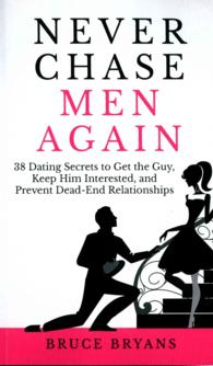 Dating secrets to get the guy
