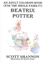An Adult Coloring By Shannon Scott EDT Potter Beatrix ILT