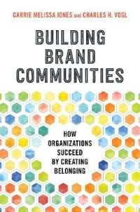 Link to an enlarged image of Building Brand Communities : How Organizations Succeed by Creating Belonging